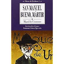 San Manuel Bueno, Mártir (Valores de Occidente)