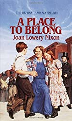 A Place to Belong (Orphan Train Adventures (Paperback))