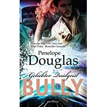 Bully - Geliebter Quälgeist (Fall Away 1)