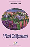 I Fiori Californiani