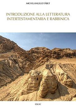 Introduzione alla letteratura intertestamentaria e rabbinica di [Tábet, Michelangelo]