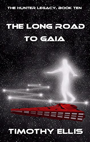 The Long Road to Gaia (The Hunter Legacy Book 10) (English Edition)