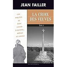 La croix des veuves - Tome 1: Les enquêtes de Mary Lester