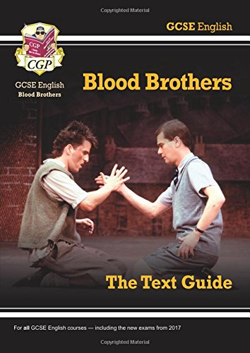 Grade 9-1 GCSE English Text Guide - Blood Brothers por CGP Books