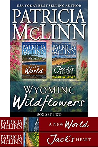 Book cover image for Wyoming Wildflowers Box Set Two: Book 5, Jack's Heart, and A New World prequel