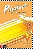 Rivstart B2+C1: Övningsbok