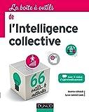 La Boîte à outils de l'intelligence collective (BàO La Boîte à Outils) - Format Kindle - 9782100751082 - 14,99 €