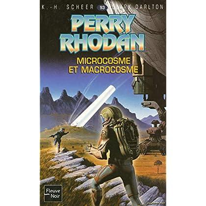 Microcosme et Macrocosme - Perry Rhodan