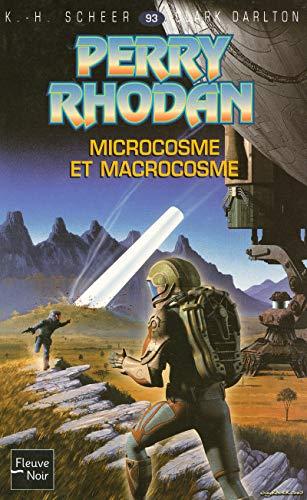 Microcosme et Macrocosme - Perry Rhodan par K. H. SCHEER