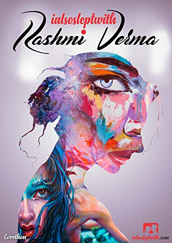I Also Slept With Rashmi Verma by [Thon, Love]