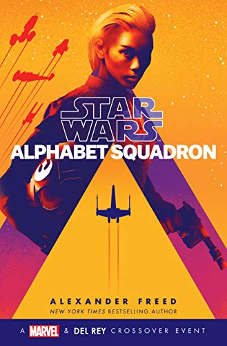 Alphabet Squadron (Star Wars) (Star Wars: Alphabet Squadron, Band 1)