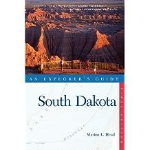 EXPLORERS GD SOUTH DAKOTA (Explorer's Guide South Dakota)