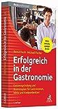 Erfolgreich in der Gastronomie: Existenzgr??ndung und Businessplan f??r Gastronomen, Wirte und Kneipenbesitzer by Bernd Fischl (2016-03-06)