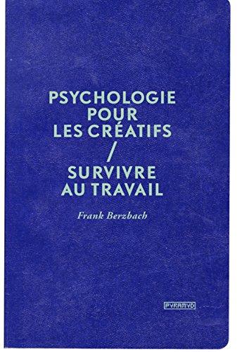 Psychologie pour les créatifs