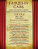 Fairies in Cabs: Comic and Curious Clippings From the Legendary Theatrical Paper The Era, 1890-1900