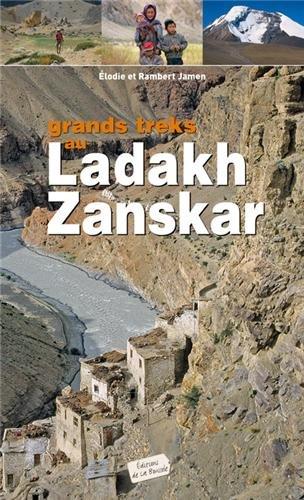 Grands treks au Ladakh-Zanskar par Elodie Jamen, Rambert Jamen