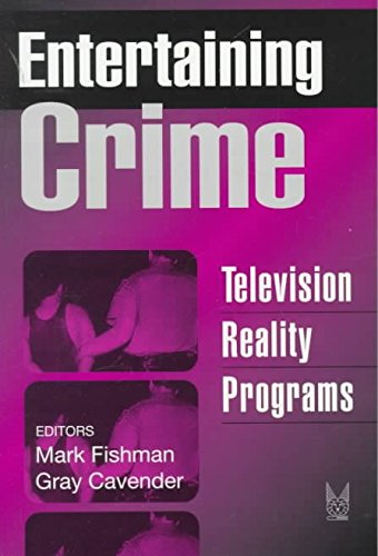 [(Entertaining Crime : Television Reality Programs)] [By (author) Mark Fishman ] published on (December, 1998) par Mark Fishman