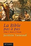La Bible pas à pas, tome 3: Moïse et l'Exode