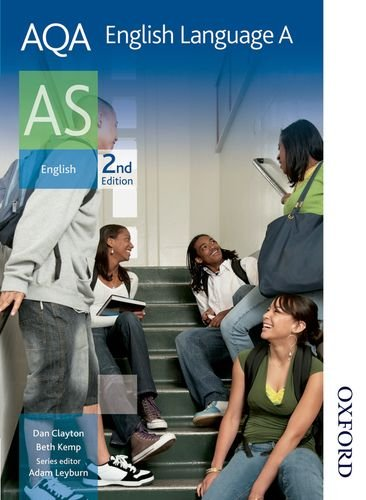 AQA English Language A AS 2nd Edition (Clayton)