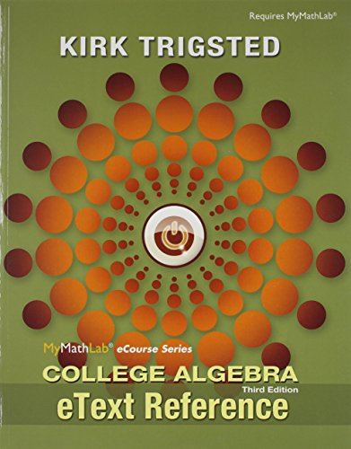 College Algebra: Etext Reference