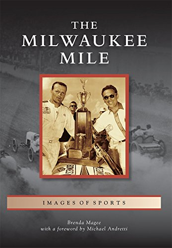 The Milwaukee Mile (Images of Sports) -