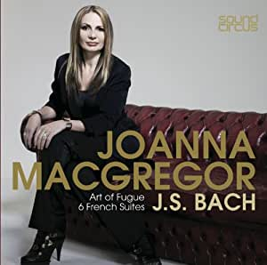 Bach: Art Of Fugue - 6 French Suites