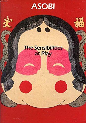 ASOBI: The Sensibilities at Play par IKKO TANAKA, TSUNE SESOKO MITSUKUNI YOSHIDA