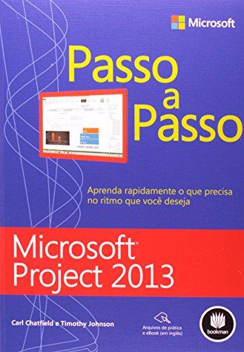Microsoft Project 2013. Passo a Passo (Em Portuguese do Brasil) par Timothy Johnson