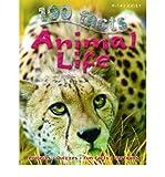 [(100 Facts Animal Life * * )] [Author: Barbara Taylor] [May-2012]