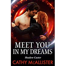 Meet you in my Dreams (Shadow Caster 1)