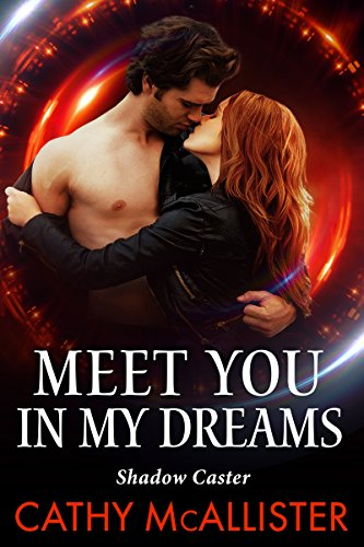 Meet you in my Dreams (Shadow Caster 1) -