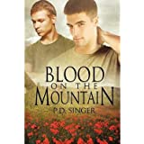 Singer, P D [ Blood on the Mountain ] [ BLOOD ON THE MOUNTAIN ] Dec - 2012 { Paperback }
