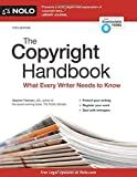 The Copyright Handbook: What Every Writer Needs to Know
