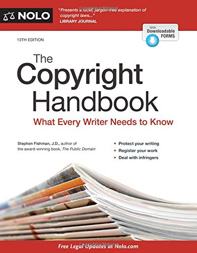 The Copyright Handbook: What Every Writer Needs to Know -