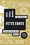 Fette Ernte (Ross-Thomas-Edition)