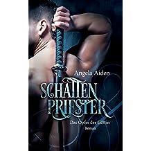 Schattenpriester - Das Opfer der Göttin
