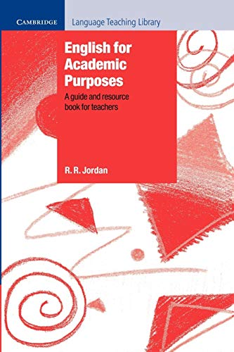 English for Academic Purposes Paperback: A Guide and Resource Book for Teachers (Cambridge Language Teaching Library)