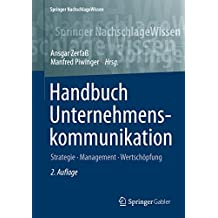 Handbuch Unternehmenskommunikation (Springer NachschlageWissen)