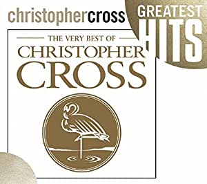 Very Best of Christopher Cross [Import anglais]