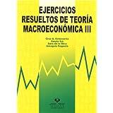 Ejercicios resueltos de teoría macroeconómica III
