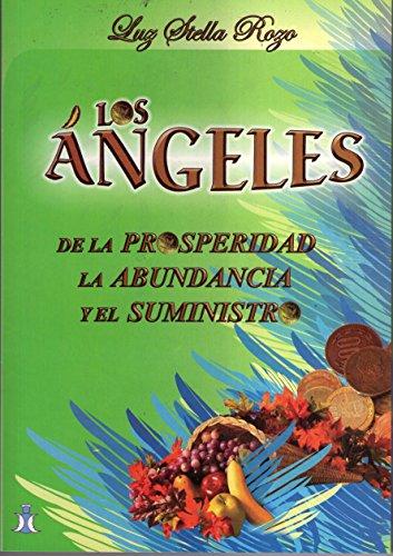 Los ángeles de la prosperidad, la abundancia y el suministro