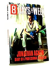 Eight Days a Week: Diary of a Professional Cricketer