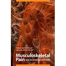 Musculoskeletal Pain: Basic Mechanisms & Implications