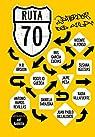 Ruta 70. Recuerdos del Aula par Barrera