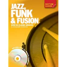 Rhythm Guides: Jazz, Funk and Fusion by Hal Leonard Publishing Corporation (Creator) (31-Oct-2011) Paperback