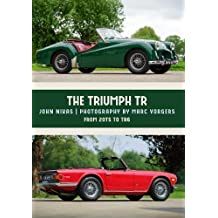 The Triumph TR: From 20TS to TR6