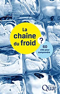 La chaîne du froid: 60 clés pour comprendre par Fatou-Toutie Ndoye