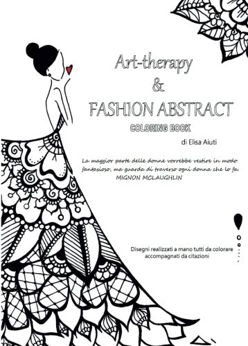 Art-Therapy & Fashion Abstract, Coloring Book