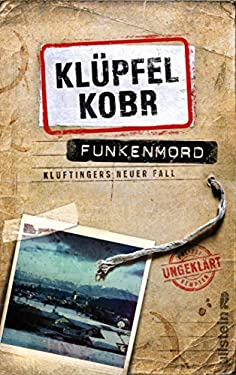 Funkenmord: Kluftingers neuer Fall (Kluftinger-Krimis 11)