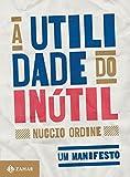 A Utilidade do Inútil (Em Portuguese do Brasil)